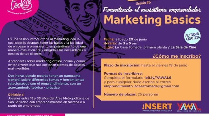 """Capsula 6! """"Marketing Basics"""""""